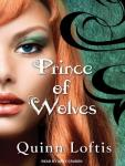 Prince of Wolves, Quinn Loftis