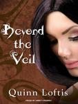 Beyond The Veil, Quinn Loftis