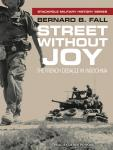 Street Without Joy: The French Debacle In Indochina Audiobook
