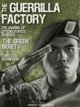 Guerrilla Factory: The Making of Special Forces Officers, the Green Berets, Tony Schwalm