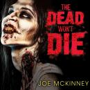 Dead Won't Die, Joe McKinney