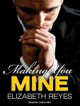 Making You Mine Audiobook