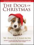 Dogs of Christmas, W. Bruce Cameron