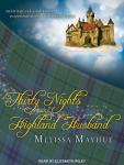 Thirty Nights With a Highland Husband, Melissa Mayhue