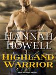 Highland Warrior, Hannah Howell