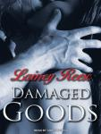 Damaged Goods, Lainey Reese