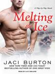 Melting the Ice, Jaci Burton