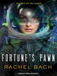 Fortune's Pawn, Rachel Bach