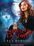 Cursed by Destiny, Cecy Robson