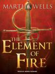Element of Fire, Martha Wells