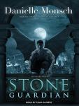 Stone Guardian, Danielle Monsch