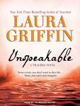 Unspeakable, Laura Griffin