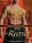 Recruit: A Highland Guard Novel, Monica McCarty