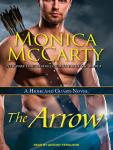 Arrow: A Highland Guard Novel, Monica McCarty