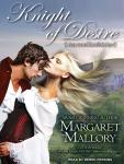 Knight of Desire, Margaret Mallory