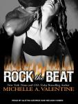 Rock the Beat, Michelle A. Valentine