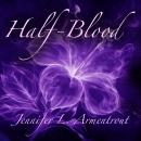 Half-Blood: A Covenant Novel, Jennifer L. Armentrout