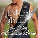 Stolen Mackenzie Bride, Jennifer Ashley