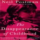 Disappearance of Childhood, Neil Postman
