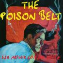 Poison Belt and Other Stories, Sir Arthur Conan Doyle