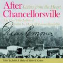 After Chancellorsville: The Civil War Letters of Private Walter G. Dunn and Emma Randolph, Robert I. Cottom, Judith A. Bailey