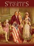 Patriotic American Stories, Various Authors