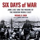 Six Days of War, Michael B. Oren
