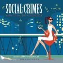 Social Crimes, Jane Stanton Hitchcock