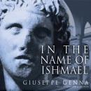 In the Name of Ishmael, Giuseppe Genna