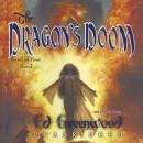 Dragon's Doom: A Band of Four Novel, Ed Greenwood