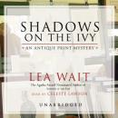 Shadows on the Ivy: An Antique Print Mystery Audiobook