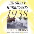 Great Hurricane: 1938, Cherie Burns