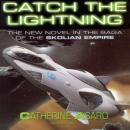 Catch the Lightning: Saga of the Skolian Empire, Book 2, Catherine Asaro