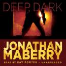 Deep, Dark: An Exclusive Short Story, Jonathan Maberry