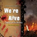 We're Alive: A Story of Survival, the Second Season, Shane Salk, Kc Wayland