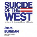 Suicide of the West: An Essay on the Meaning and Destiny of Liberalism, James Burnham