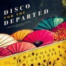 Disco for the Departed, Colin Cotterill