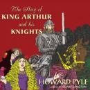 Story of King Arthur and His Knights, Howard Pyle
