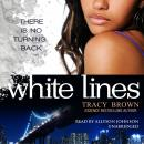 White Lines: The White Lines Novels, Book 1 Audiobook