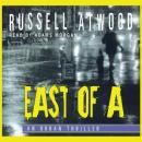 East of A, Russell Atwood