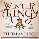 Winter King: The Dawn of Tudor England Audiobook