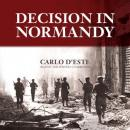 Decision in Normandy Audiobook