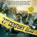 21st Century Dead: A Zombie Anthology Audiobook