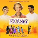 Hundred-Foot Journey: A Novel, Richard C. Morais