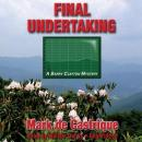 Final Undertaking, Mark De Castrique