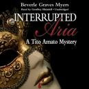 Interrupted Aria: The First Baroque Mystery, Beverle Graves Myers