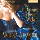 Importance of Being Wicked, Victoria Alexander