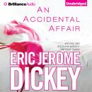 Accidental Affair, Eric Jerome Dickey