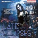 Late Eclipses, Seanan McGuire
