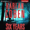 Six Years Audiobook